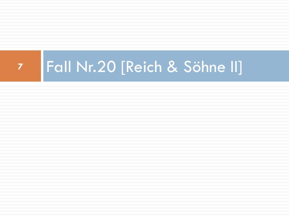 Fall Nr.20 [Reich & Söhne II]